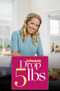 poster for Drop 5 lbs With Good Housekeeping