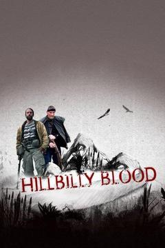 poster for Hillbilly Blood