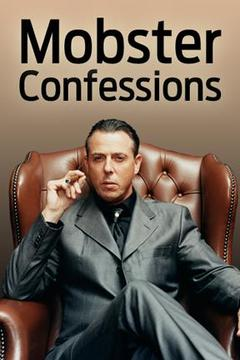 poster for Mobster Confessions