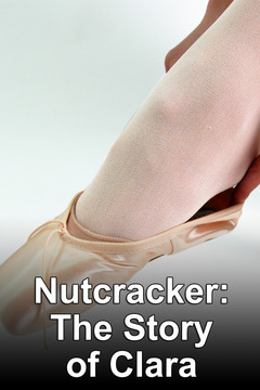 poster for Nutcracker: The Story of Clara