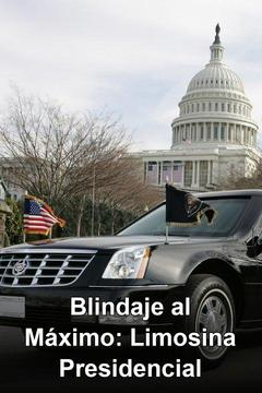 Ultimate Armored Car: The Presidential Beast