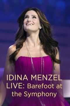 poster for Idina Menzel Live -- Barefoot at the Symphony