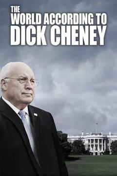 poster for The World According to Dick Cheney