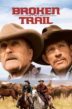 poster for Broken Trail