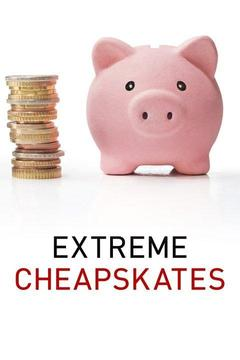 poster for Extreme Cheapskates