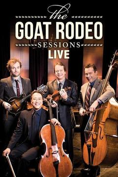 Goat Rodeo Live: Yo-Yo Ma, Stuart Duncan, Edgar Meyer, and Chris Thile