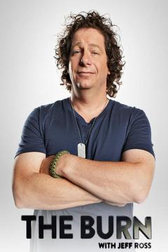poster for The Burn With Jeff Ross