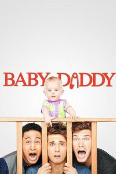 poster for Baby Daddy