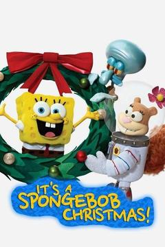 poster for It's a SpongeBob Christmas!