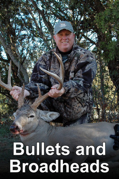 poster for Bullets and Broadheads