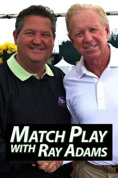 poster for Match Play with Ray Adams