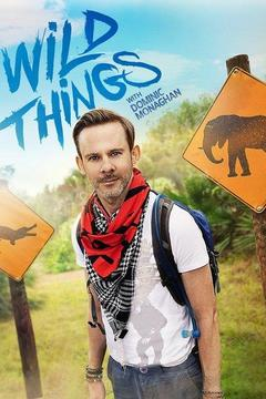 poster for Wild Things With Dominic Monaghan