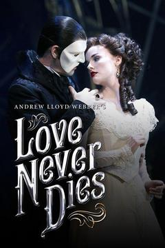 poster for Love Never Dies