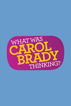 poster for What Was Carol Brady Thinking?