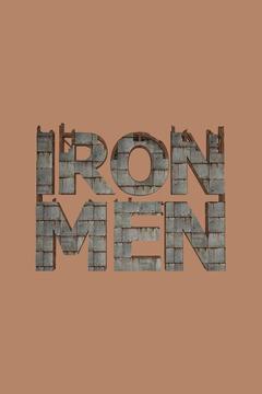 poster for Iron Men
