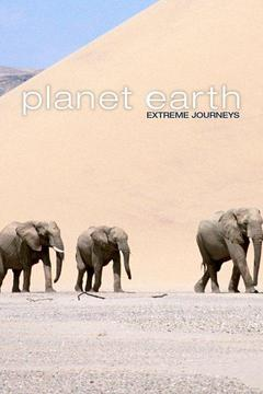 Planet Earth: Extreme Journeys