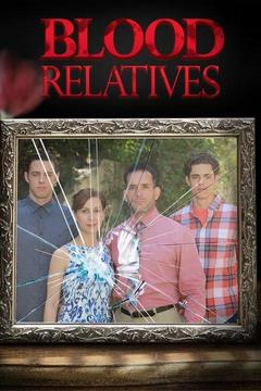 poster for Blood Relatives