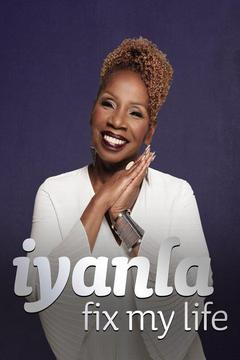 poster for Iyanla, Fix My Life