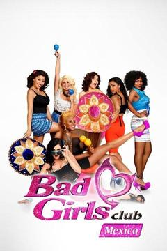 poster for Bad Girls Club: Mexico
