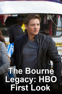 poster for The Making Of: The Bourne Legacy