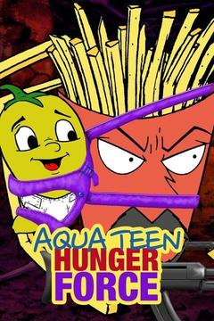 poster for Aqua Teen Hunger Force