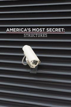 poster for America's Most Secret: Structures