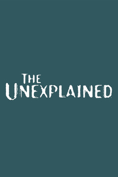 poster for The uneXplained