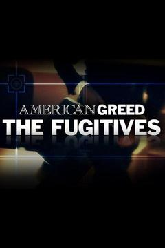 poster for American Greed: The Fugitives