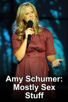 poster for Amy Schumer: Mostly Sex Stuff