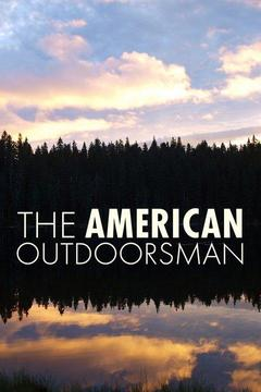 poster for The American Outdoorsman
