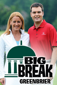 poster for Big Break Greenbrier