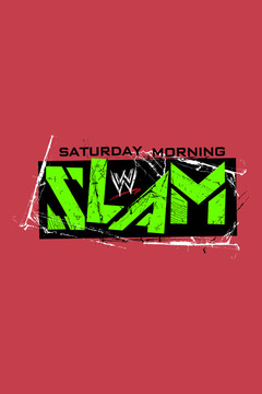 poster for WWE Saturday Morning Slam