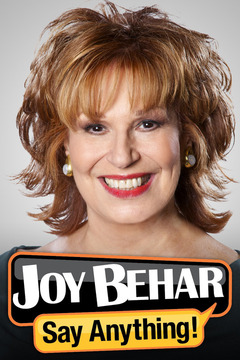 poster for Joy Behar: Say Anything!