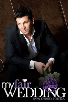 poster for My Fair Wedding With David Tutera: Unveiled