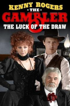 poster for The Gambler Returns: The Luck of the Draw