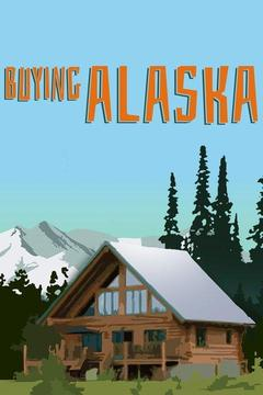 poster for Buying Alaska