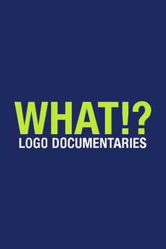 poster for What!? Logo Documentaries