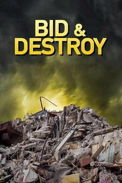 poster for Bid & Destroy