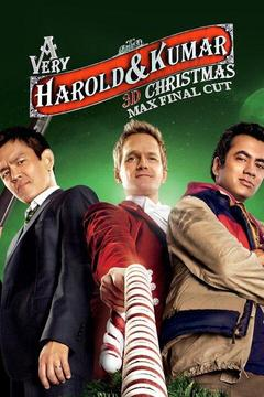 A Very Harold & Kumar 3D Christmas: Max Final Cut