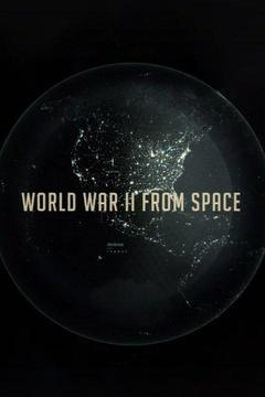 poster for WW2 From Space