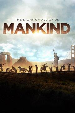 poster for Mankind The Story of All of Us