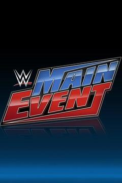 poster for WWE Main Event