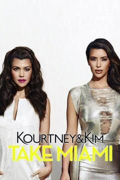 poster for Kourtney and Kim Take Miami