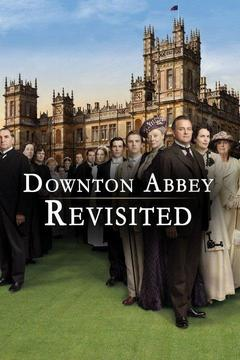 poster for Downton Abbey Revisited