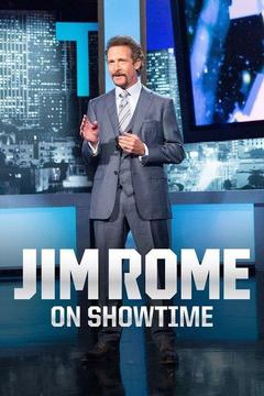 poster for Jim Rome on Showtime