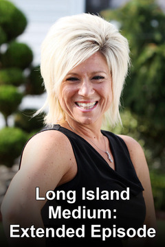 poster for Long Island Medium: Extended Episode