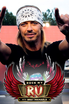 poster for Rock My RV With Bret Michaels