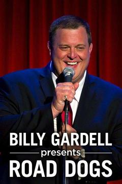poster for Billy Gardell Presents Road Dogs