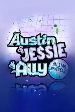 poster for Austin & Jessie & Ally All Star New Year