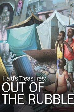 Haiti's Treasures: Out of the Rubble
